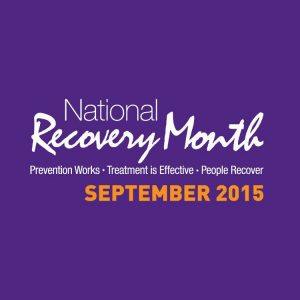 national recovery month - valley recovery center - september 2015